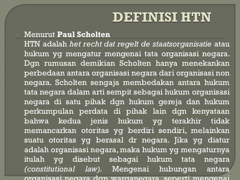 DEFINISI HTN Menurut Paul Scholten