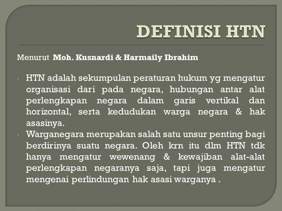 DEFINISI HTN Menurut Moh. Kusnardi & Harmaily Ibrahim.