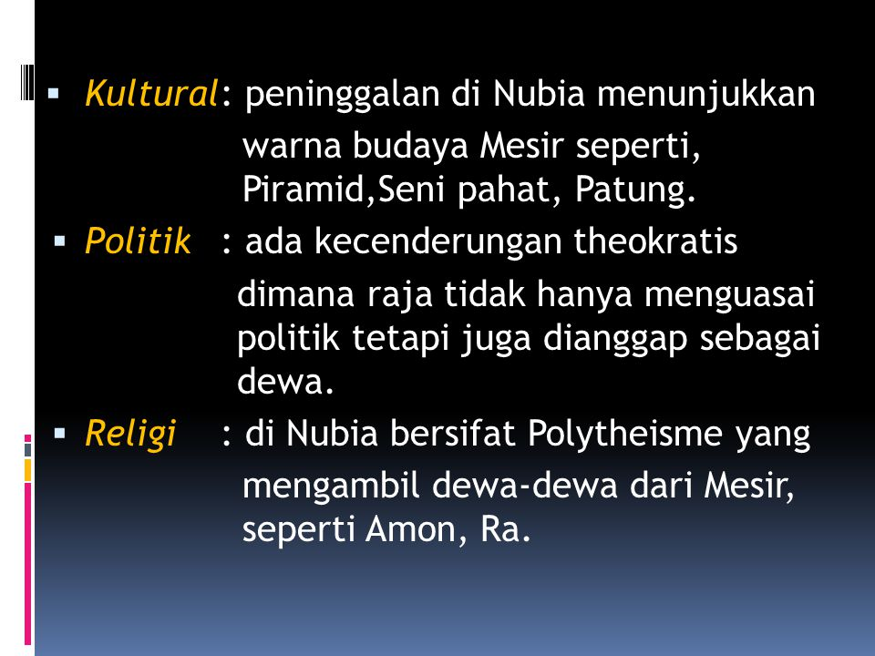 Kultural : peninggalan di Nubia menunjukkan