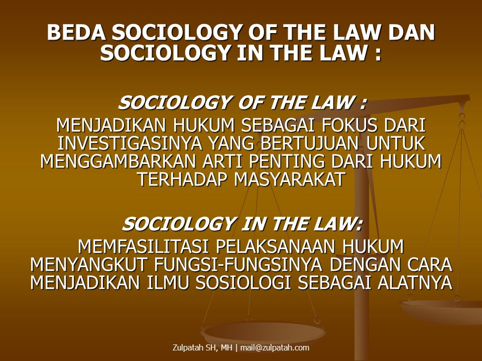 BEDA SOCIOLOGY OF THE LAW DAN SOCIOLOGY IN THE LAW :