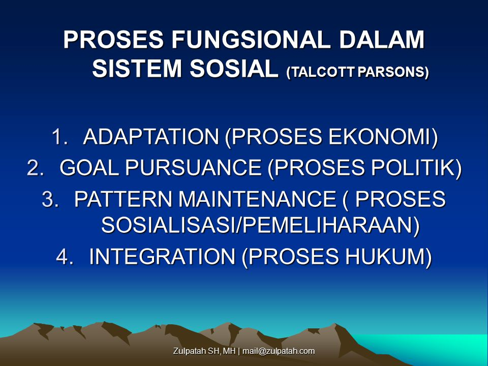 PROSES FUNGSIONAL DALAM SISTEM SOSIAL (TALCOTT PARSONS)