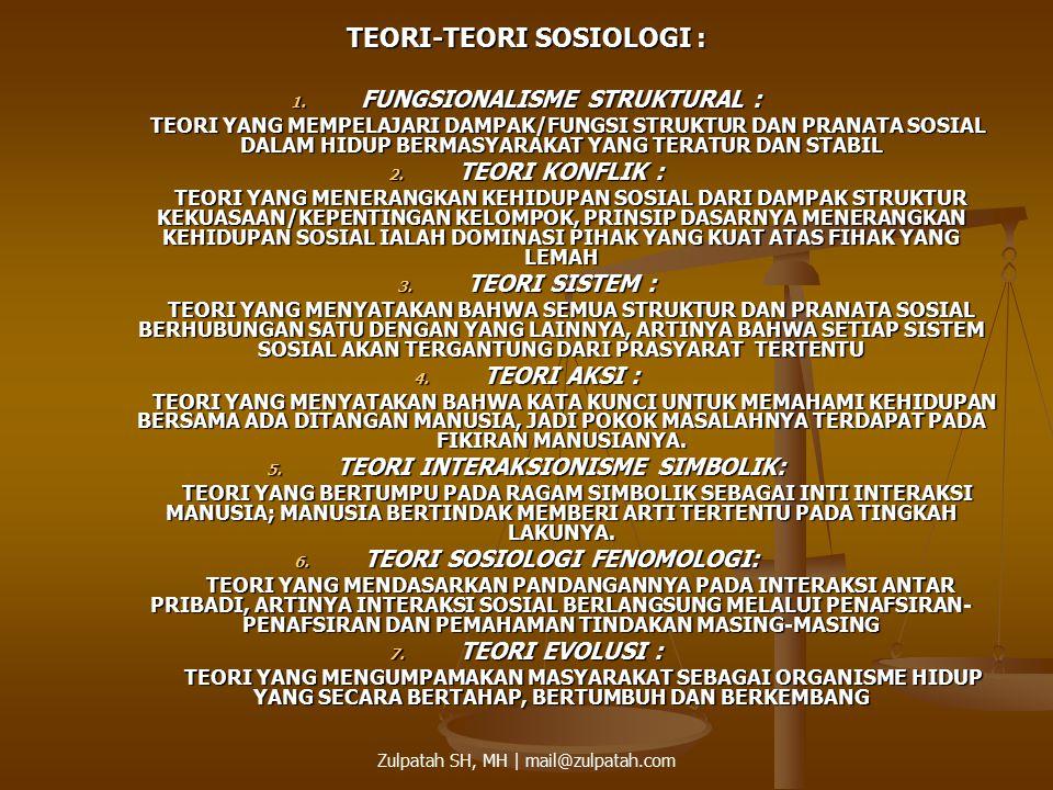 TEORI-TEORI SOSIOLOGI :