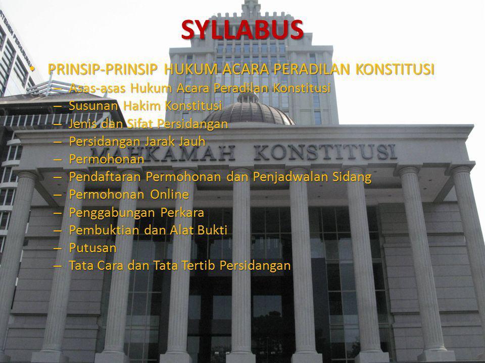 SYLLABUS PRINSIP-PRINSIP HUKUM ACARA PERADILAN KONSTITUSI