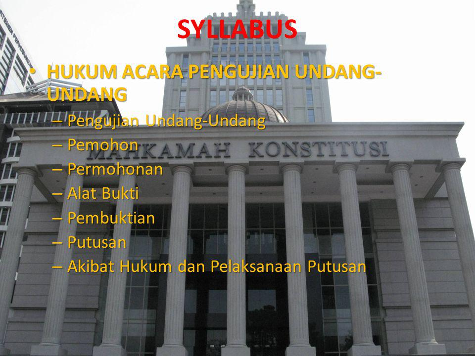 SYLLABUS HUKUM ACARA PENGUJIAN UNDANG-UNDANG Pengujian Undang-Undang