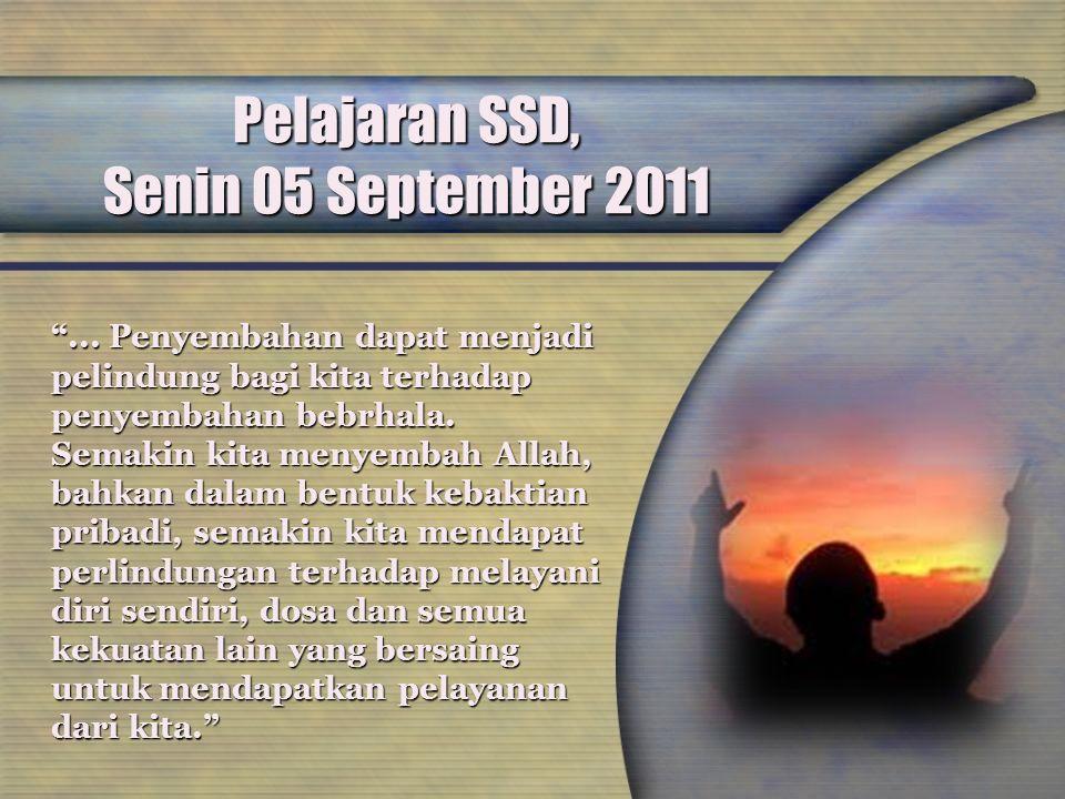 Pelajaran SSD, Senin 05 September 2011