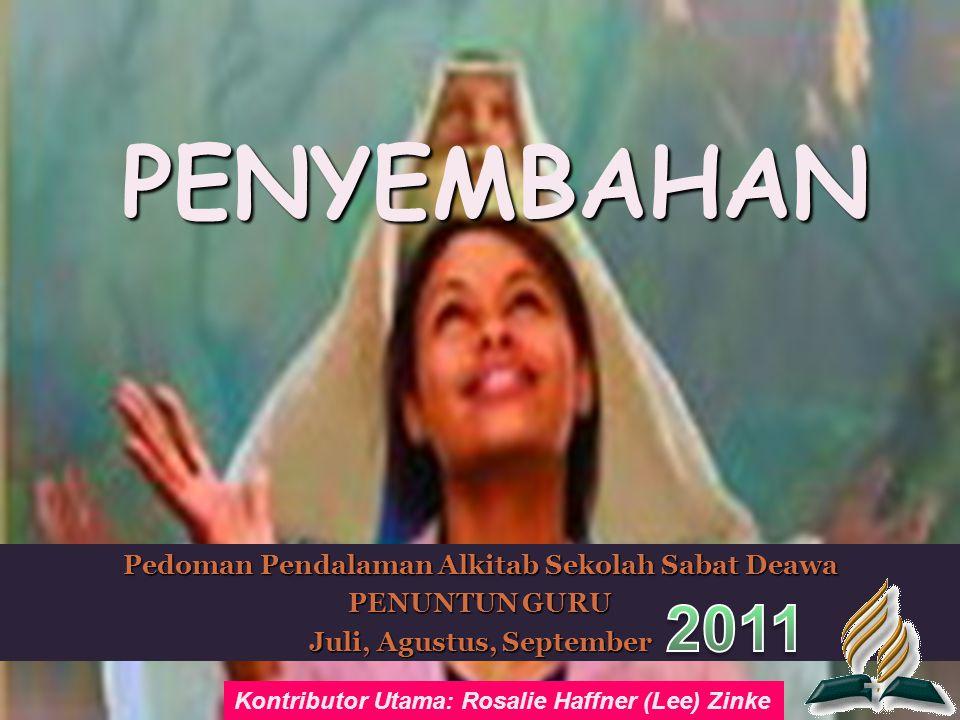 PENYEMBAHAN 2011 Pedoman Pendalaman Alkitab Sekolah Sabat Deawa