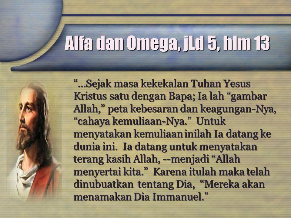 Alfa dan Omega, jLd 5, hlm 13