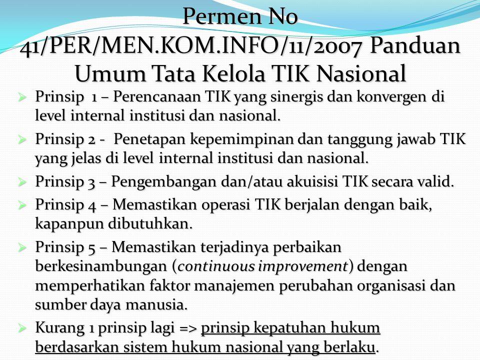 Permen No 41/PER/MEN.KOM.INFO/11/2007 Panduan Umum Tata Kelola TIK Nasional