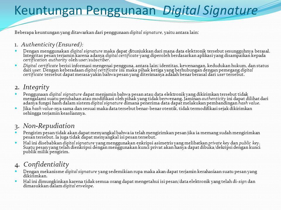 Keuntungan Penggunaan Digital Signature