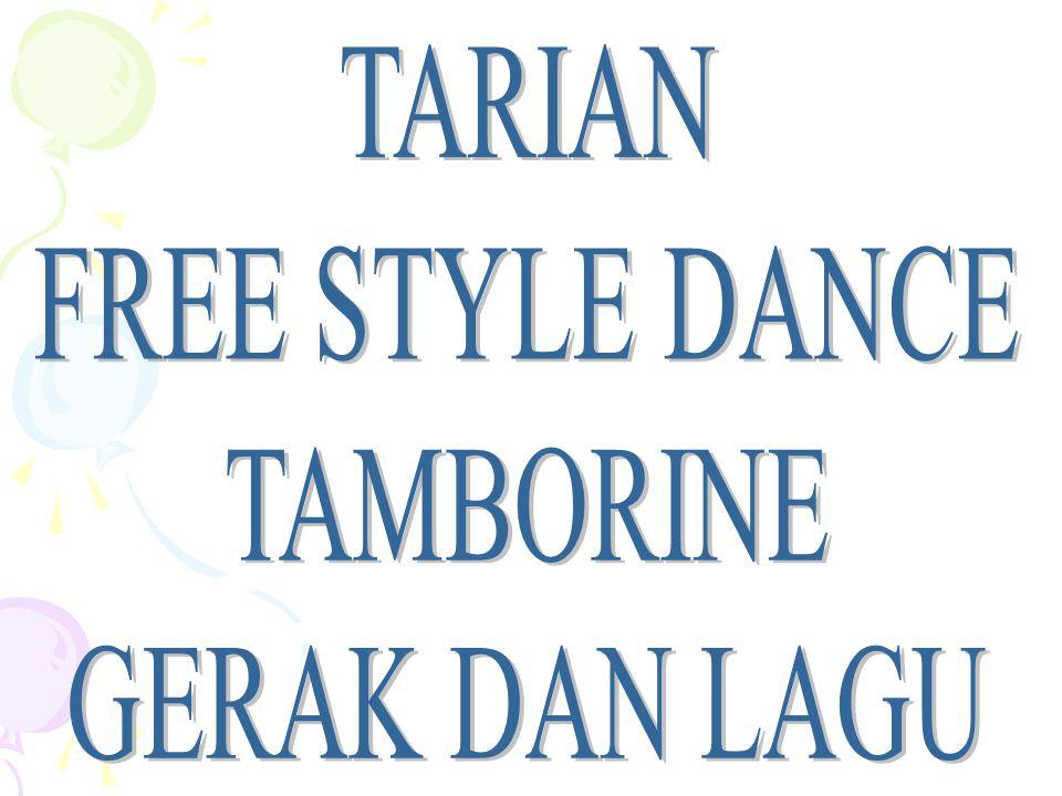 TARIAN FREE STYLE DANCE TAMBORINE GERAK DAN LAGU