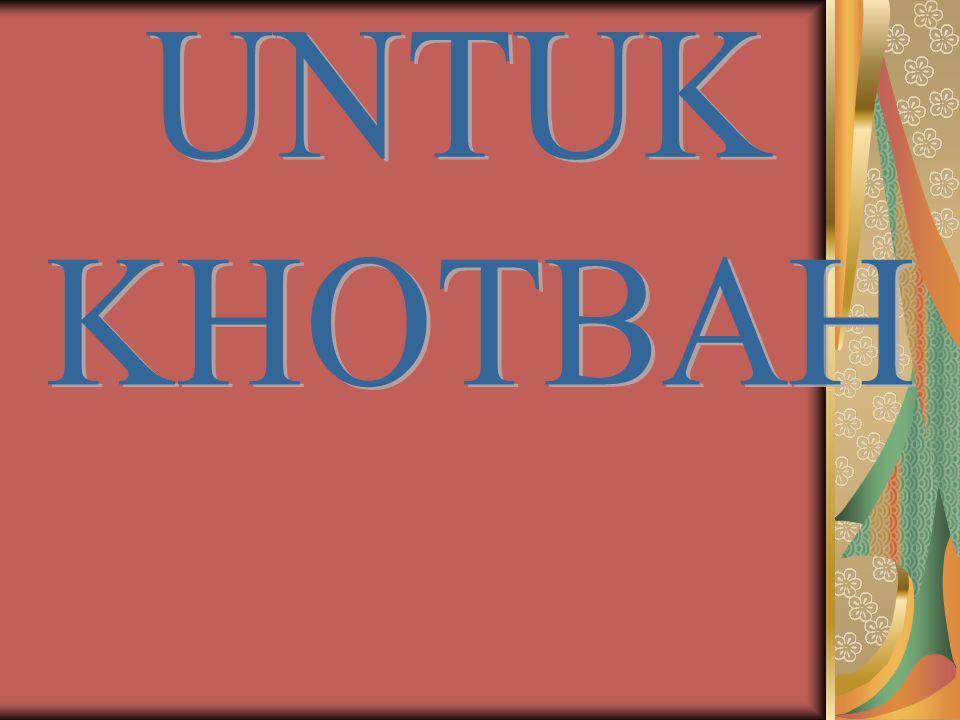 UNTUK KHOTBAH