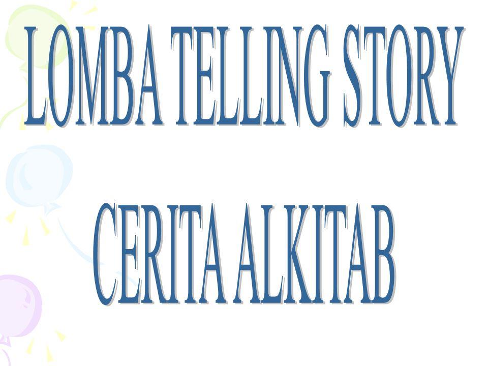 LOMBA TELLING STORY CERITA ALKITAB