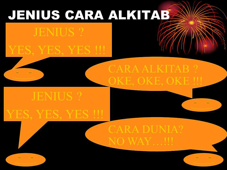 JENIUS CARA ALKITAB JENIUS YES, YES, YES !!! JENIUS