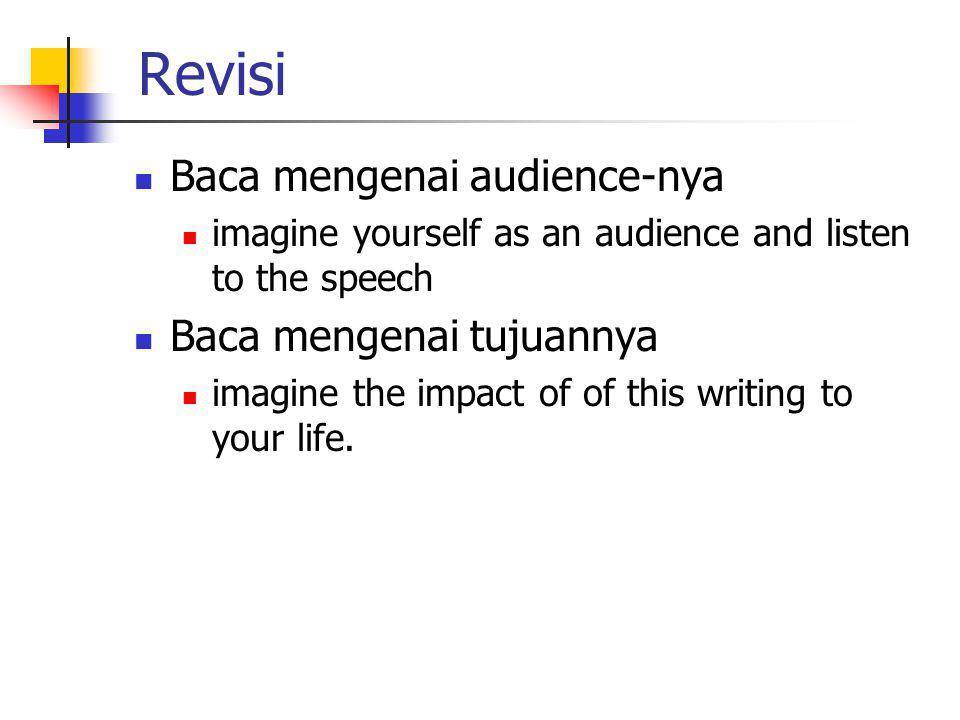 Revisi Baca mengenai audience-nya Baca mengenai tujuannya