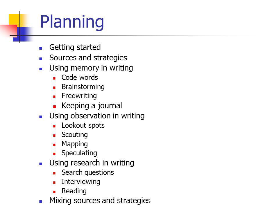 Planning Getting started Sources and strategies