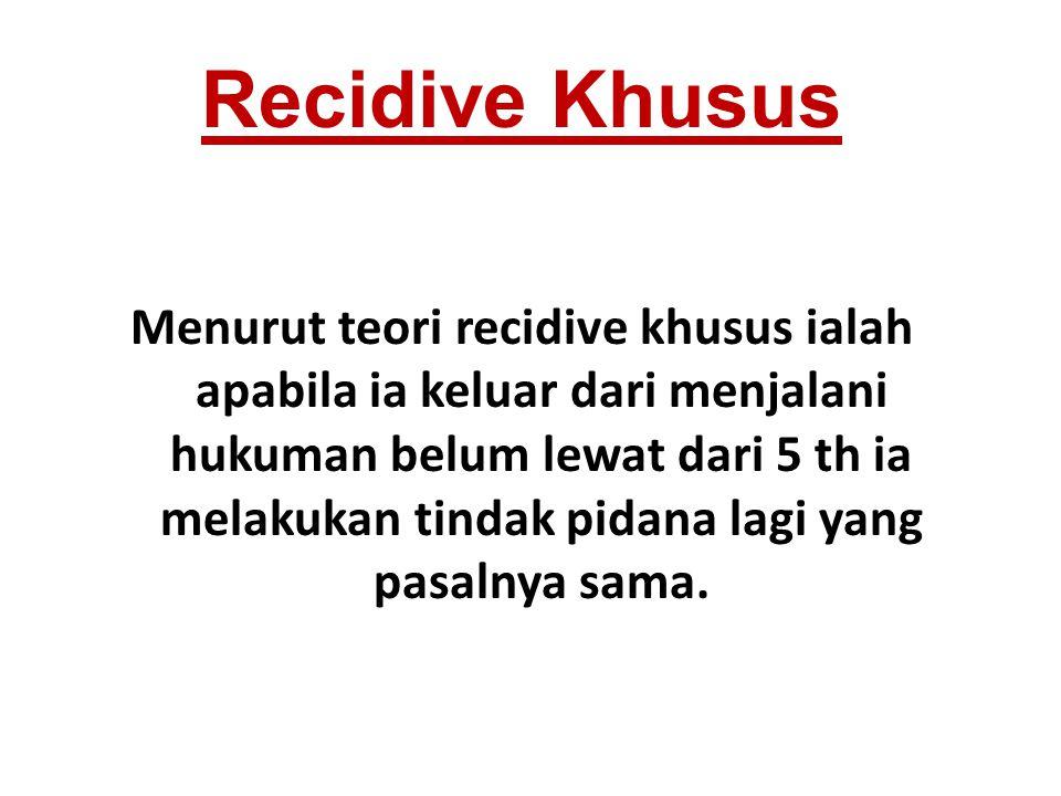 Recidive Khusus