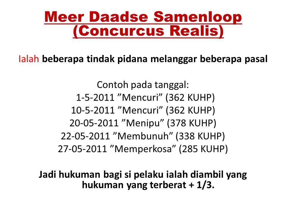 Meer Daadse Samenloop (Concurcus Realis)