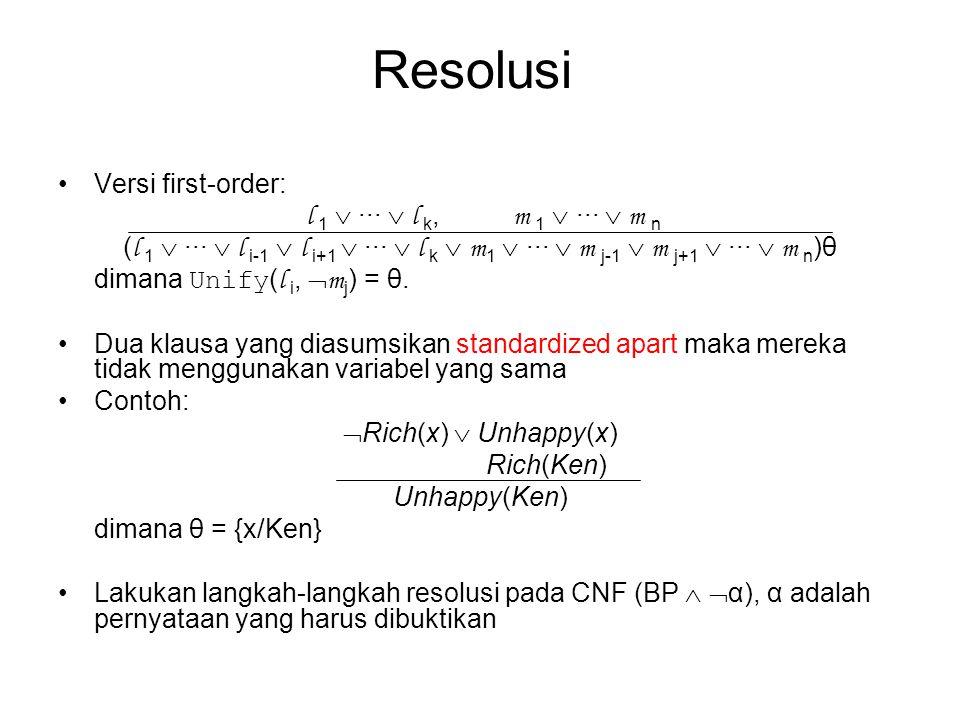 Resolusi Versi first-order: l 1  ···  l k, m 1  ···  m n