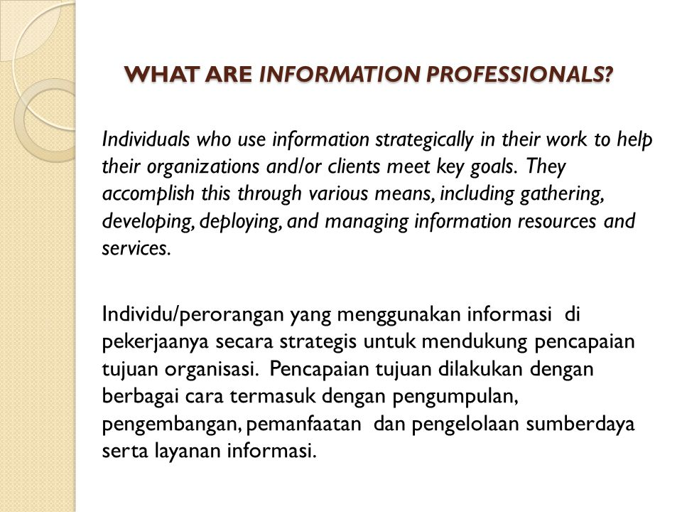 WHAT ARE INFORMATION PROFESSIONALS