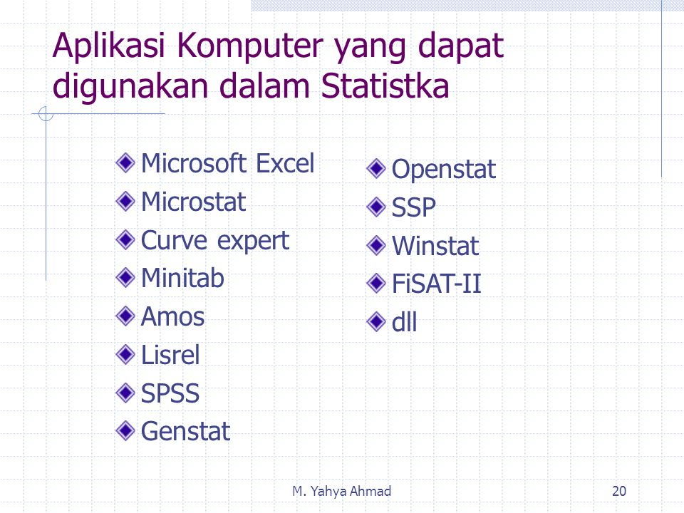 Aplikasi Komputer yang dapat digunakan dalam Statistka