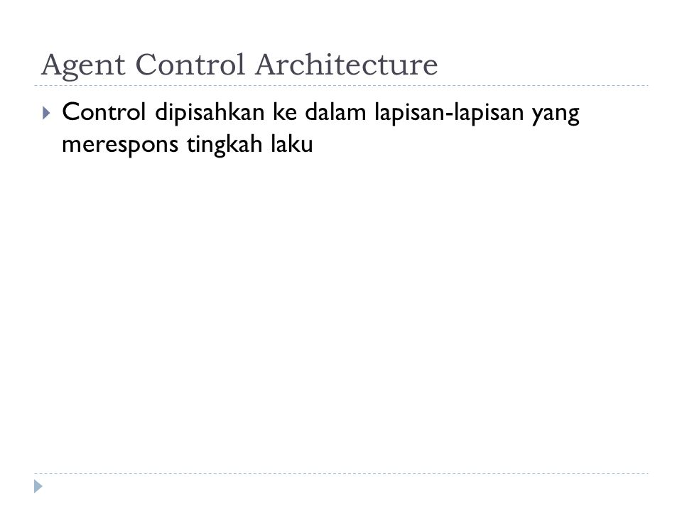 Agent Control Architecture