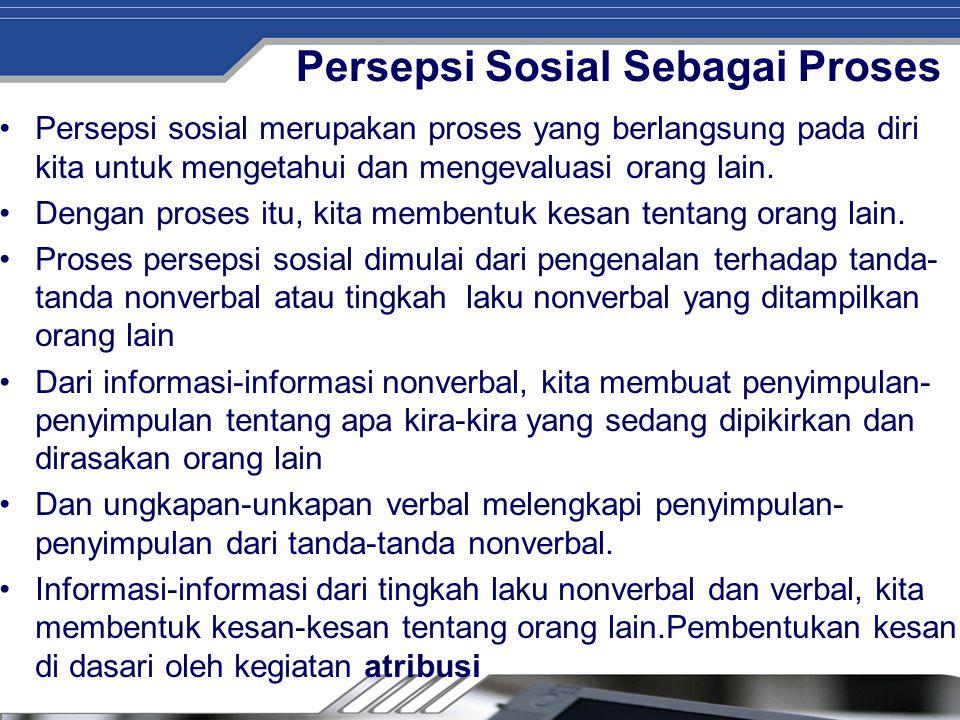Persepsi Sosial Sebagai Proses