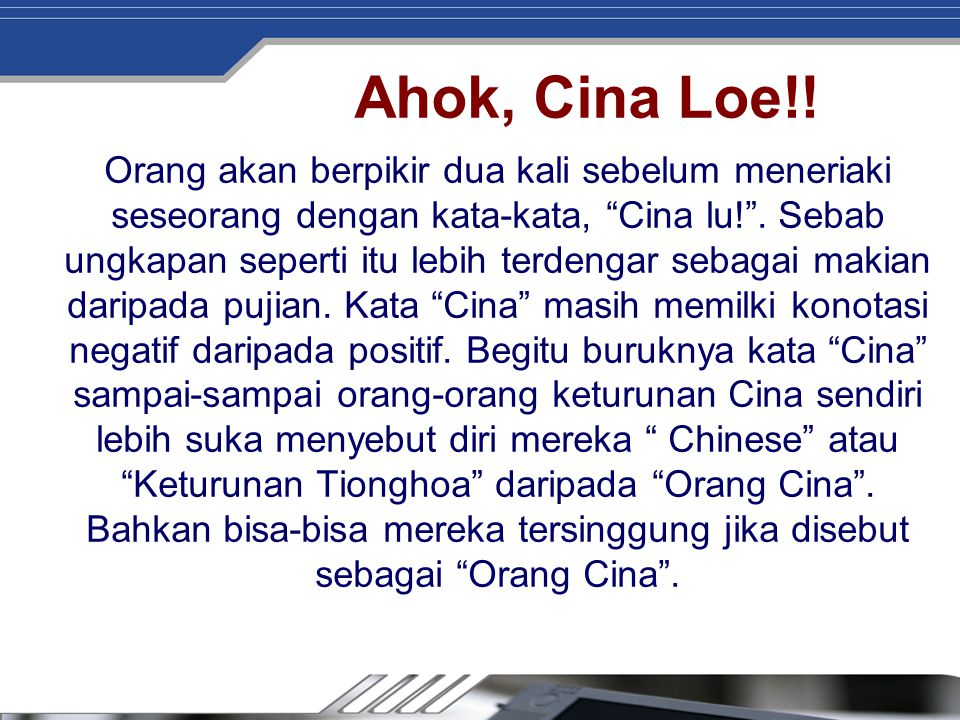 Ahok, Cina Loe!!