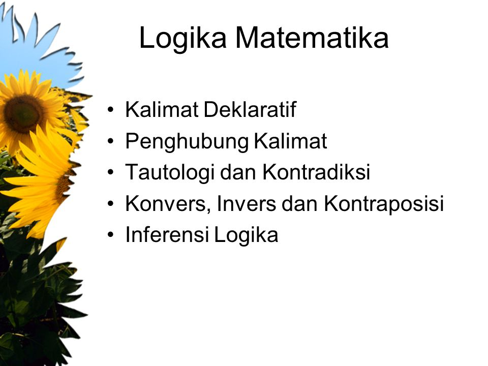 Logika Matematika Kalimat Deklaratif Penghubung Kalimat