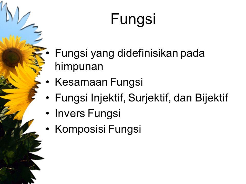 Fungsi Fungsi yang didefinisikan pada himpunan Kesamaan Fungsi
