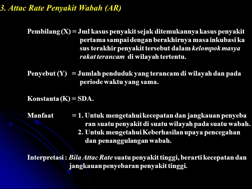 3. Attac Rate Penyakit Wabah (AR)