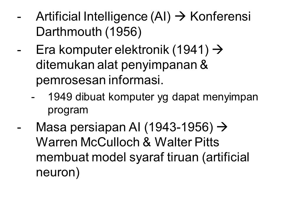 Artificial Intelligence (AI)  Konferensi Darthmouth (1956)