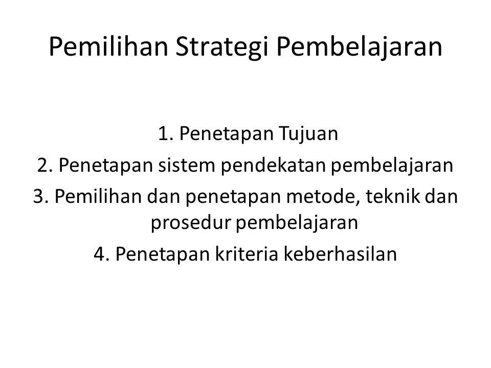 Pemilihan Strategi Pembelajaran
