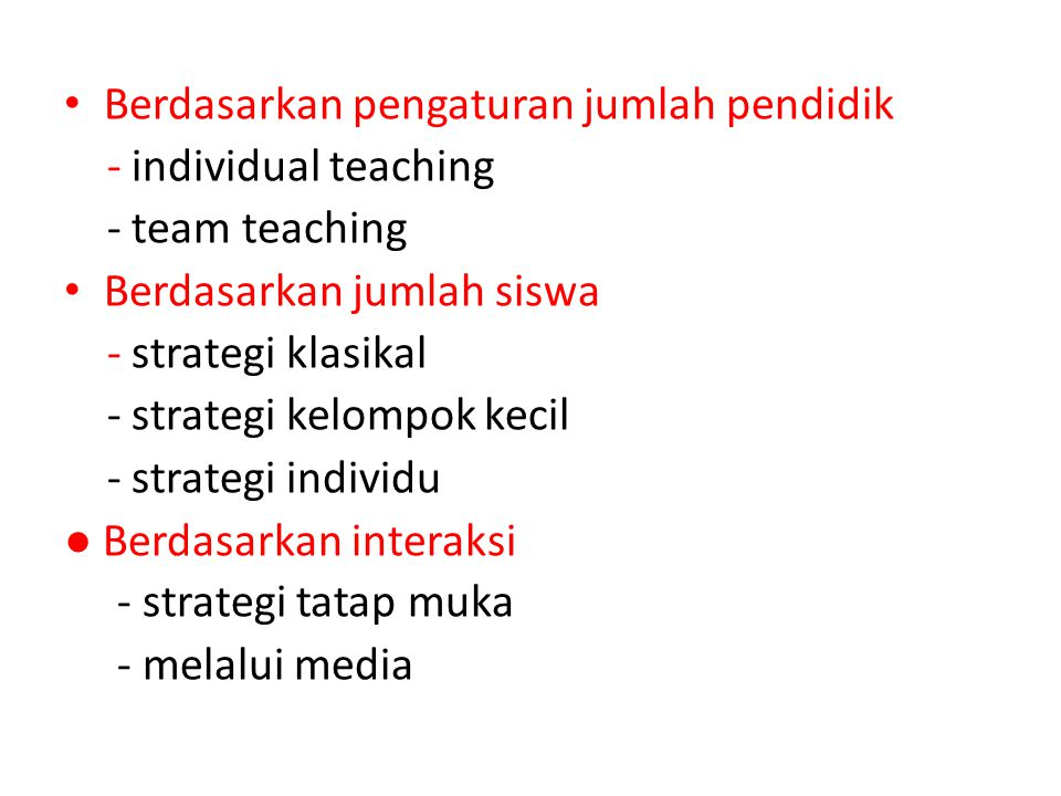Berdasarkan pengaturan jumlah pendidik