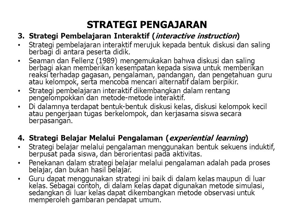 STRATEGI PENGAJARAN 3. Strategi Pembelajaran Interaktif (interactive instruction)