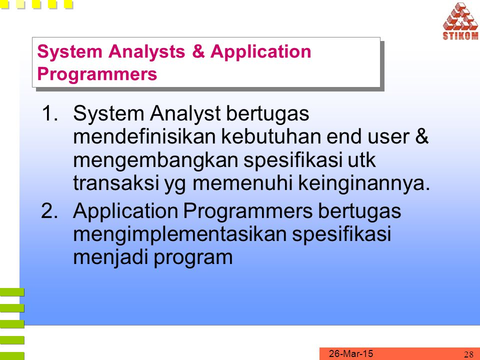 System Analysts & Application Programmers