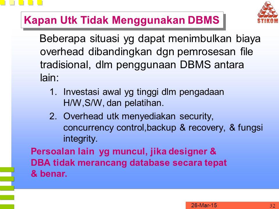 Kapan Utk Tidak Menggunakan DBMS