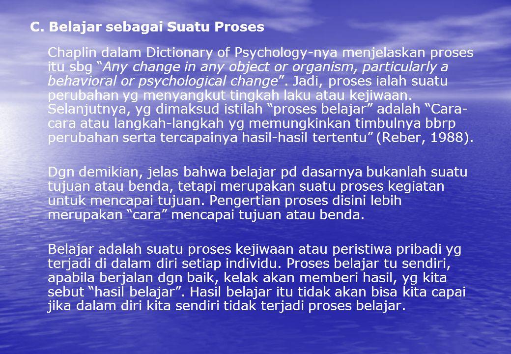 C. Belajar sebagai Suatu Proses
