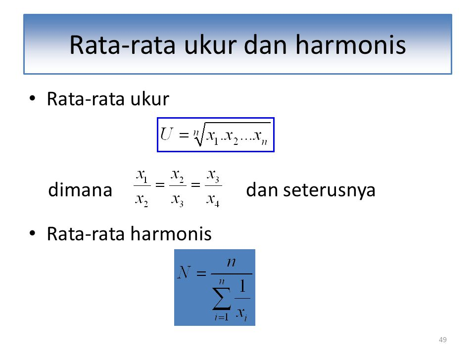 Rata-rata ukur dan harmonis