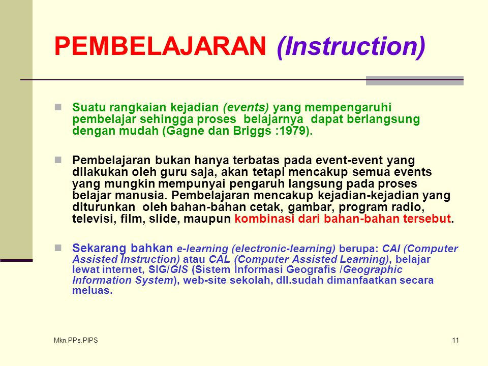 PEMBELAJARAN (Instruction)