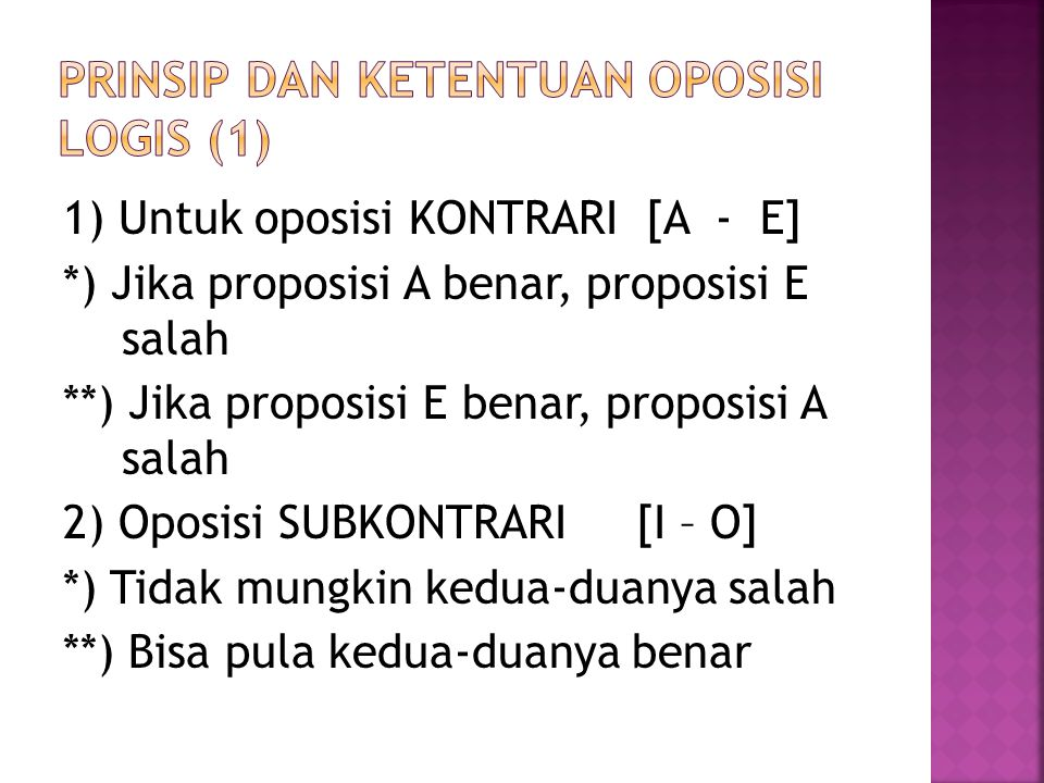Prinsip dan ketentuan oposisi logis (1)