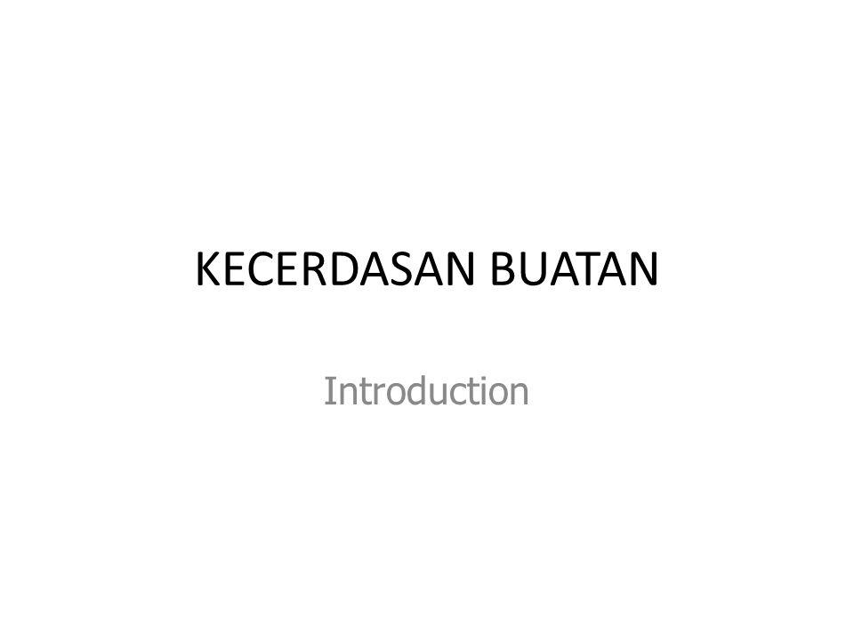KECERDASAN BUATAN Introduction