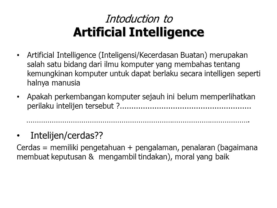 Intoduction to Artificial Intelligence