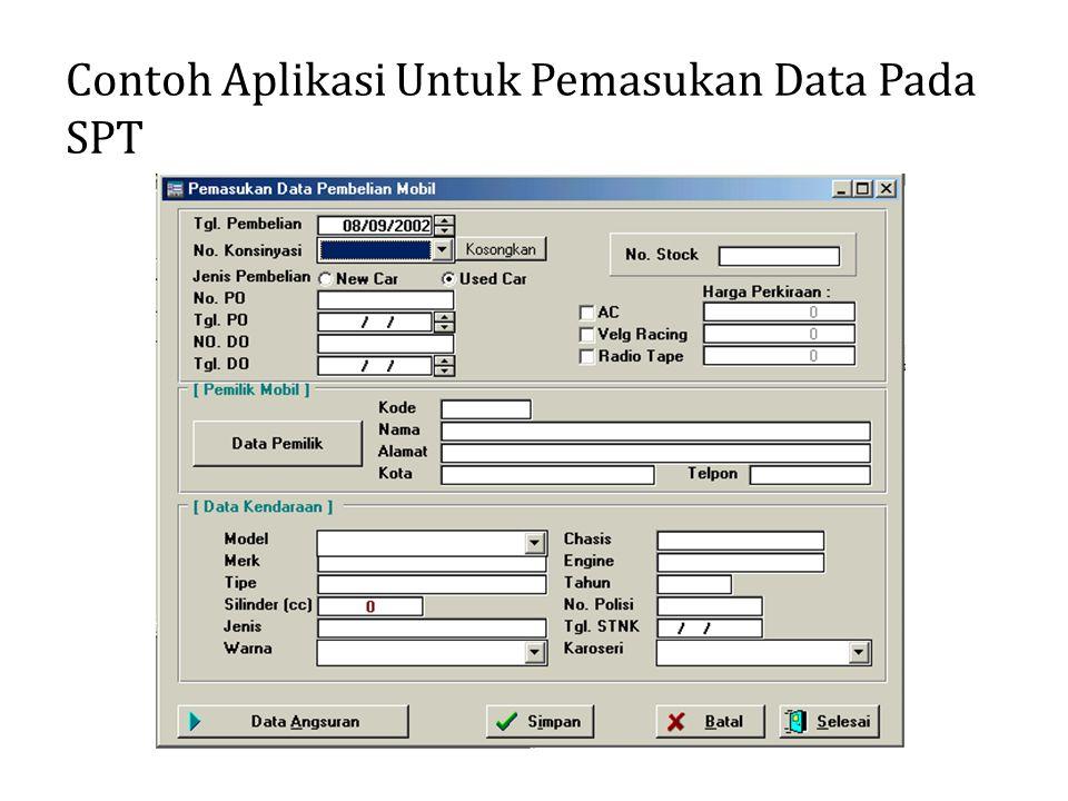 Contoh Aplikasi Untuk Pemasukan Data Pada SPT