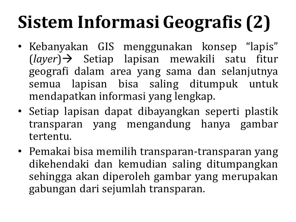 Sistem Informasi Geografis (2)