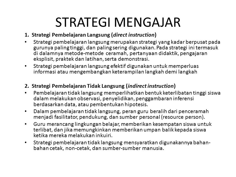 STRATEGI MENGAJAR 1. Strategi Pembelajaran Langsung (direct instruction)