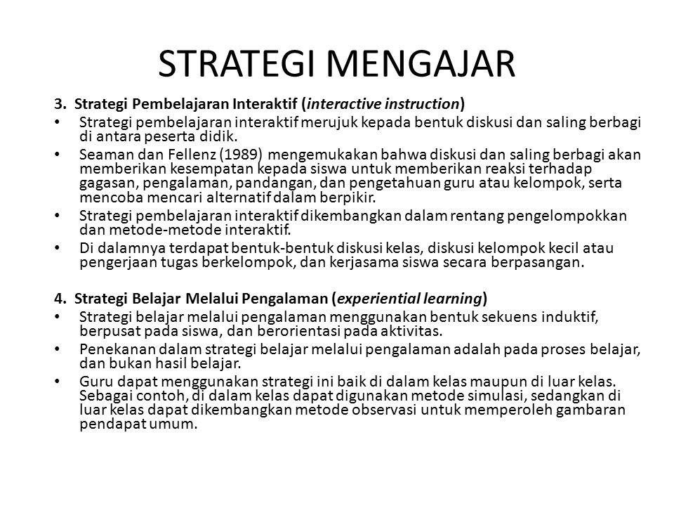 STRATEGI MENGAJAR 3. Strategi Pembelajaran Interaktif (interactive instruction)