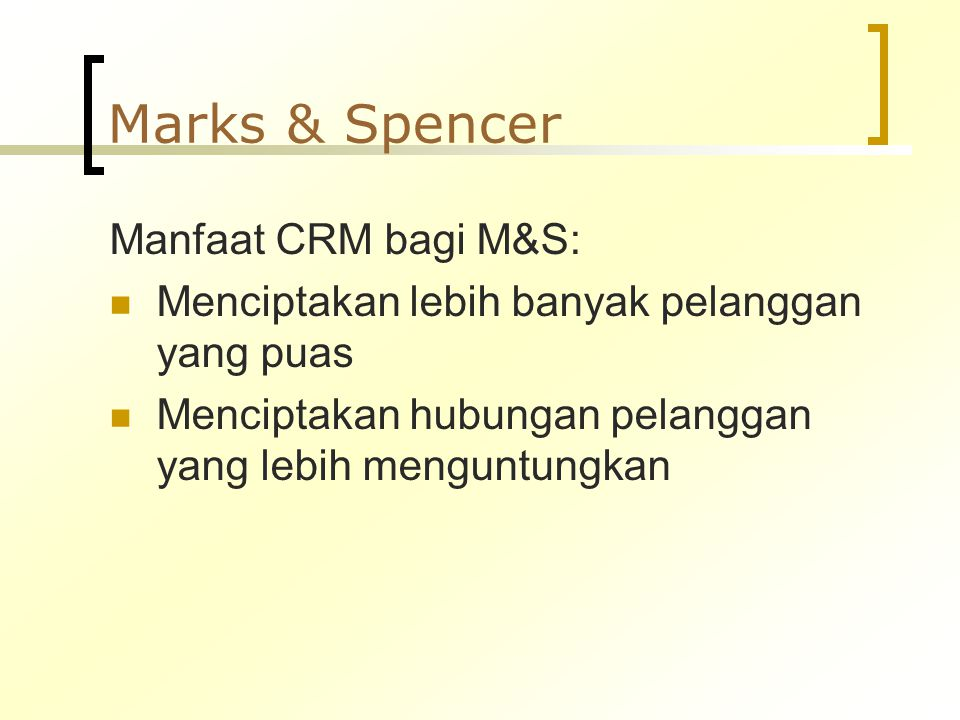 Marks & Spencer Manfaat CRM bagi M&S: