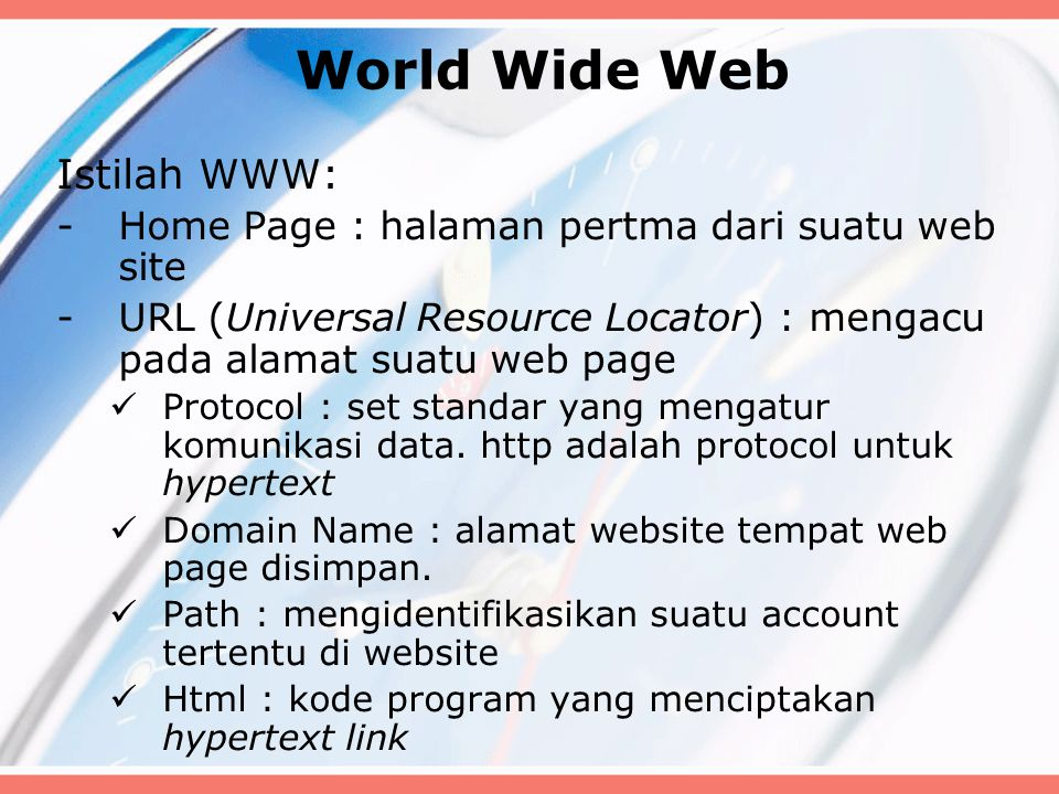 World Wide Web Istilah WWW: