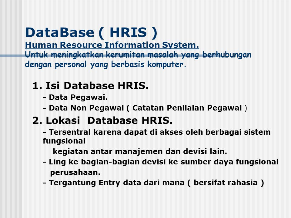 DataBase ( HRIS ) Human Resource Information System