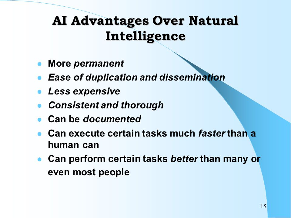 AI Advantages Over Natural Intelligence